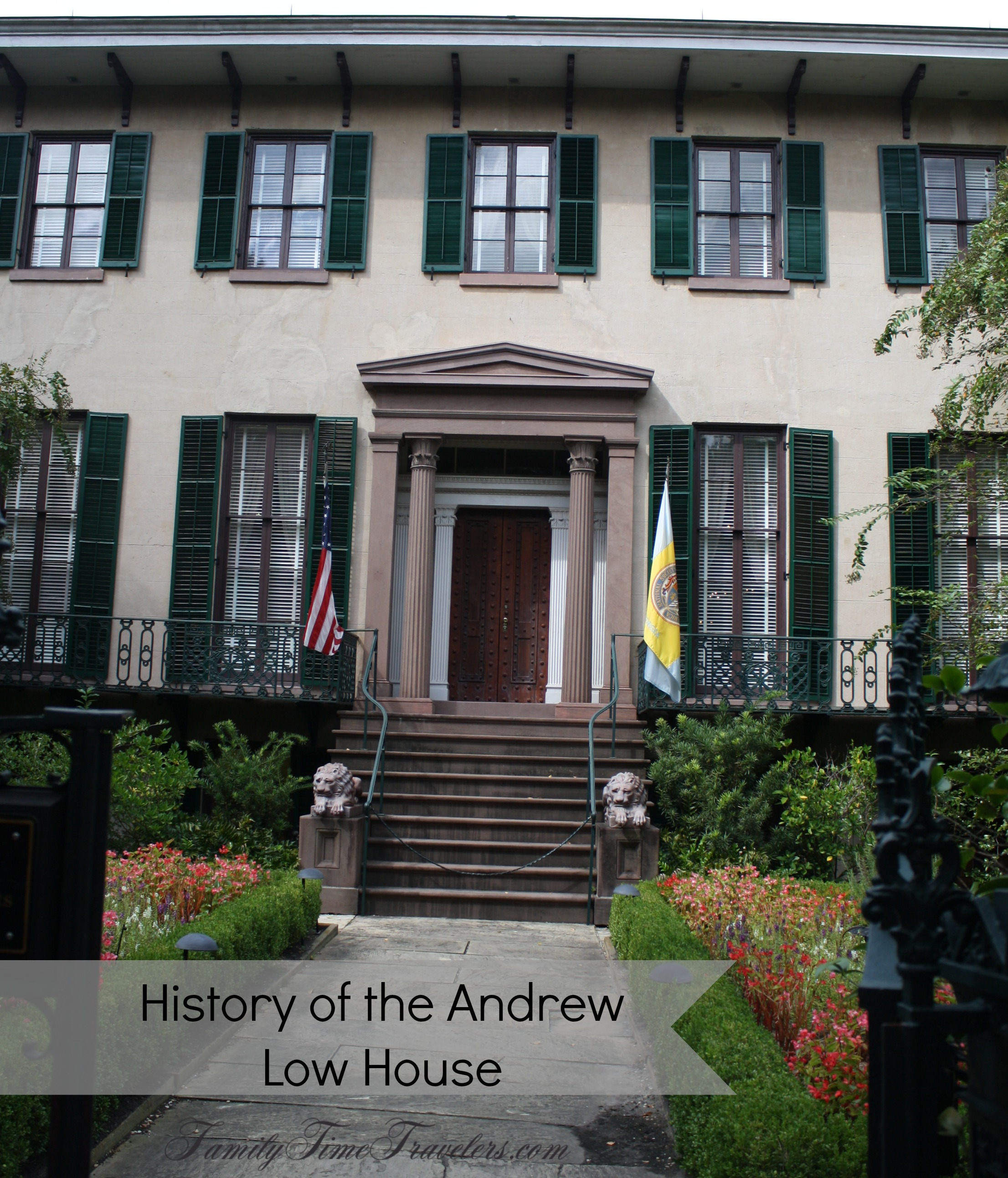 History of the Andrew Low House - Family Time Travelers